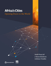Africa's Cities: Opening Doors to the World,